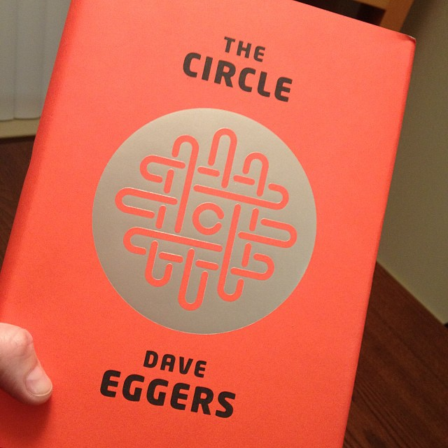 Review - The Circle by Dave Eggers (1/2)