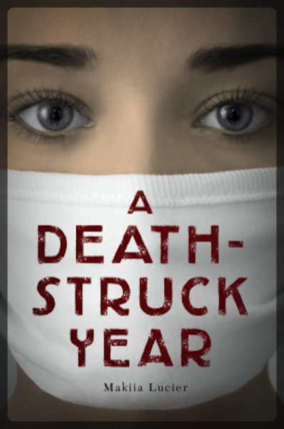 Review - A Death-Struck Year by Makiia Lucier
