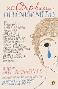 xo Orpheus, edited by Kate Bernheimer
