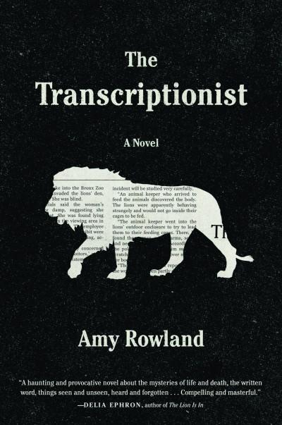 Rowland_Transcriptionist_NEW LION.indd
